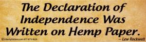 The Declaration of Independence was Written on Hemp Paper - Bumper Sticker / Dec