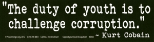 The Duty of Youth is to Challenge Corruption - Bumper Sticker / Decal