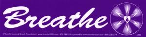 """Breathe - Bumper Sticker / Decal (11.5"""" X 3"""")"""