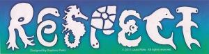 """Respect Sea Life - Small Bumper Sticker / Decal (5"""" X 1.5"""")"""