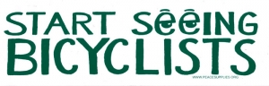 "Start Seeing Bicyclists - Bumper Sticker / Decal (11.5"" X 3.75"")"