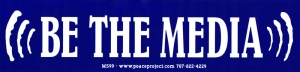 "Be the Media - Small Bumper Sticker / Decal (7"" X 1.75"")"