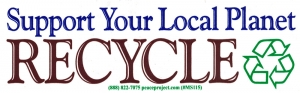 "Support Your Local Planet - Recycle - Small Bumper Sticker / Decal 5.5"" X 1.75"""