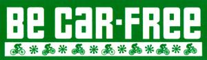 """MS128 - Be Car-Free - Mini-Sticker (5.5"""" X 1.5"""")"""