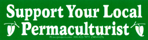 "MS129 - Support Your Local Permaculturist - Mini-Sticker (5.5"" X 1.5"")"
