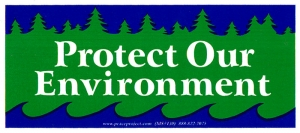 "Protect our Environment - Small Bumper Sticker / Decal (6"" X 2.75"")"