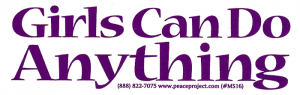 "Girls Can Do Anything - Small Bumper Sticker / Decal (5.25"" X 1.75"")"