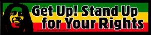 Get Up! Stand Up For Your Rights - Bob Marley - Small Bumper Sticker / Decal  (7