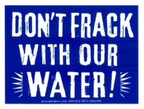 "Don't Frack With Our Water - Small Bumper Sticker / Decal (3.75"" X 3"")"