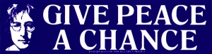 "Give Peace a Chance - John Lennon - Small Bumper Sticker / Decal (6.5"" X 1.75"")"