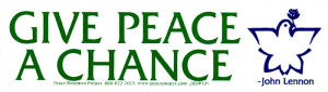 "Give Peace A Chance - Small Bumper Sticker / Decal (6"" X 1.75"")"