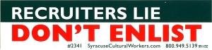 "Recruiters Lie - Don't Enlist - Small Bumper Sticker / Decal (6"" X 1.5"")"