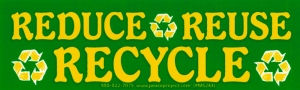 "Reduce, Reuse, Recycle - Small Bumper Sticker / Decal (5.25"" X 1.75"")"
