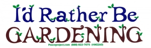 "I'd Rather Be Gardening - Small Bumper Sticker / Decal (5.5"" X 1.75"")"
