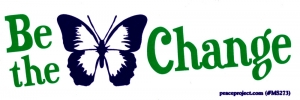 """Be the Change - Small Bumper Sticker / Decal (5.25"""" X 1.75"""")"""