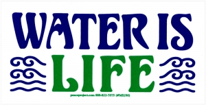 "Water Is Life - Small Bumper Sticker / Decal (4.25"" X 2.25"")"