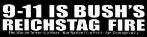 9-11 is Bush's Reichstag Fire - Mini-Sticker