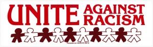 """Unite Against Racism - Bumper Sticker / Decal (10"""" X 3"""")"""