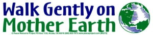 "S272 - Walk Gently On Mother Earth - Bumper Sticker / Decal (10"" X 2.5"")"