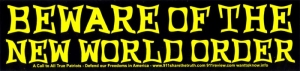 S388 - Beware of the New World Order - Bumper Sticker