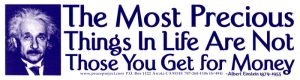 S494 - The Most Precious Things in Life... - Bumper Sticker