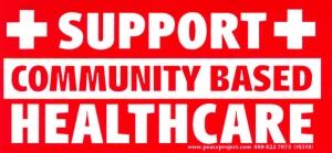 SC517 - Support Community Based Health Care - Bumper Sticker