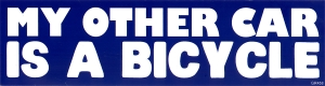 "My Other Car Is A Bicycle - Bumper Sticker / Decal (11.5"" X 3"")"