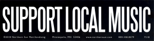 "Support Local Music - Bumper Sticker / Decal (11.5"" X 3"")"