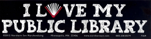 "I Love My Public Library - Bumper Sticker / Decal (11.5"" X 3"")"