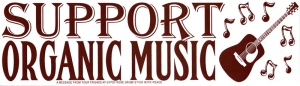 "Support Organic Music - Bumper Sticker / Decal (10.5"" X 3"")"