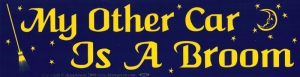 "My Other Car is a Broom - Bumper Sticker / Decal (11.5"" X 3"")"