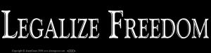 "Legalize Freedom - Bumper Sticker / Decal (11.5"" X 3"")"