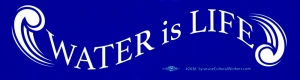 "Water Is Life - Bumper Sticker / Decal (11.5"" X 3"")"