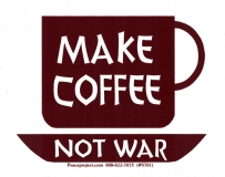 "Make Coffee Not War - Bumper Sticker / Decal (4.5"" X 3.5"")"
