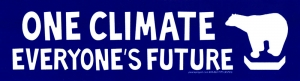 "One Climate, Everyone's Future - Bumper Sticker / Decal (8.25"" X 2.25"")"