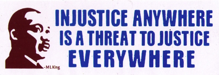 Injustice Anywhere is a Threat to Justice Everywhere - M. L. King - Small  Bumper