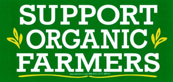 Support organic farmers bumper sticker decal 6 75 x 3 25