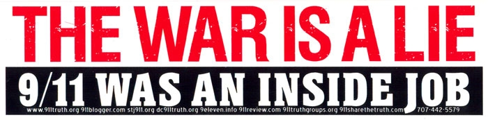 The war is a lie 9 11 was an inside job bumper sticker
