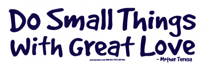 Do small things with great love mother teresa bumper sticker decal