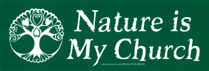 Nature is my church bumper sticker decal 7 75 x 2 75