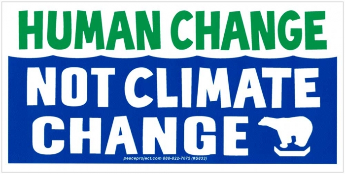 Human change not climate change bumper sticker decal 5 5 x 2 75
