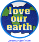 """Love Our Earth - Button / Pinback (1.25"""")"""