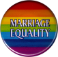 "Marriage Equality Rainbow - Button / Pinback (1.25"")"