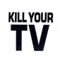 MG387 - Kill Your TV - Magnet