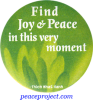 """Find Joy & Peace in This Very Moment - Thich Nhat Hanh - Button / Pinback (1.5"""")"""