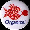 "Organize - Button / Pinback (1.5"")"