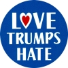 "Love Trumps Hate - Button / Pinback (1.5"")"