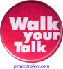 Walk Your Talk - Button