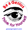 B427 - Be A Genius, Think For Yourself - Button