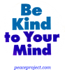 B439 - Be Kind To Your Mind - Button